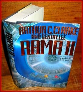 Rama II: The Sequel to Rendezvous with Rama by Arthur C. Clarke, Gentry Lee