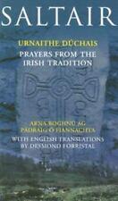 Saltair: Urnaithe Duchais/Prayers from the Irish Tradition Padraig O Fiannachta
