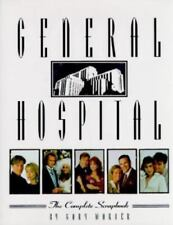 General Hospital : The Complete Scrapbook by Gary Warner (1995, Hardcover)