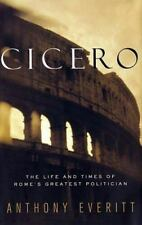 Cicero: The Life and Times of Rome's Greatest Politician- Large Print edition