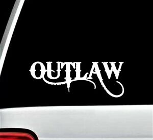 Outlaw Decal Sticker for Car Truck Van Laptop Boat Surface Trailer D1045