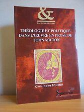 M* Théologie et politique dans l'oeuvre en prose de John MILTON * Ch. Tournu