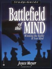 Battlefield of the Mind: Winning The Battle in You