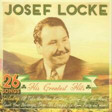 """"""" Josef Locke - His Greatest Hits """"  26 TRACK CD. NEW & SEALED ONLY £4.99 F/Post"""