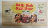 Dash Dog Food Ad: Dash Fortified with Liver ! 1950 Size: 7.5  x 15 inches