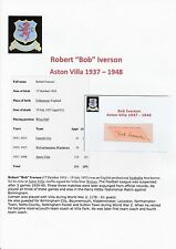 Bob Iverson Aston Villa 1937-1948 très rare original main signé découpe / carte