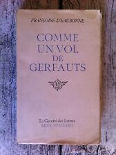 EAUBONNE Françoise d' - Comme un vol de gerfauts. - 1947 - E.O. N° sur velin
