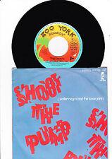 "7"" J. Walter Negro & The Loose Jointz - Shoot the Pump"