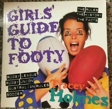 GIRLS' GUIDE TO FOOTY – Rugby, Aussie Rules and Soccer