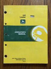 John Deere 640 Farm Loader Omw40664 Operators Manual Book