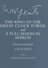 The King of the Great Clock Tower and a Full Moon in March: Manuscript Materials