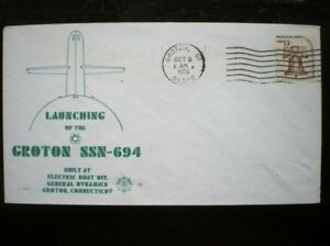 NAVAL COVER 1975 LAUNCH OF GROTON SSN-694