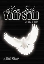 Deep Inside Your Soul by Michelle Crowder (2006, Paperback)