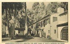 SANTA BARBARA CA BILTMORE HOTEL WEST WING EUCALYPTI SHELTER P/C