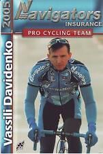 CYCLISME carte cycliste VASSILI DAVIDENKO  équipe  NAVIGATORS - insurance 2005