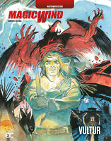Magic Wind: Vultur (Masterworks Edition, 2018 Hardcover), GN, Manfredi, Frisenda