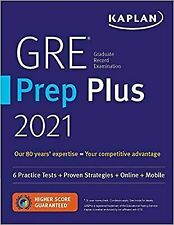 GRE Prep Plus 2021 Proprietary, Third Edition...  PAPERBACK 2020 by Kaplan