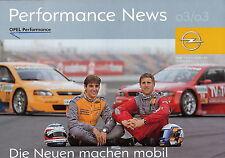 Poster Prospekt Opel Performance News 3/03 Motorsport Peter Dumbreck Rennsport