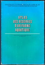 ASS. DES CHASSEURS DE GIBIER D'EAU, ATLAS DES RÉSERVES D'AVIFAUNE AQUATIQUE