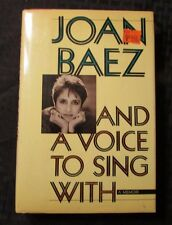 1987 JOAN BAEZ And A Song To Sing With 1st Ed. HC/DJ VF/FVF Summit Books