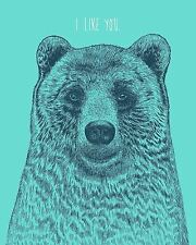 UNIQUE HIPSTER GIFT I LIKE YOU BEAR ART PRINT nature animals decor 12X15 poster