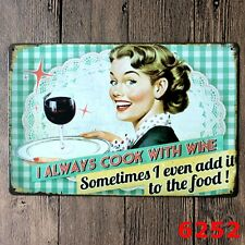 """Vintage Metal Tin Sign """"I ALWAYS COOK WITH WIN"""" Kitchen Hotel Art Poster Plaque"""