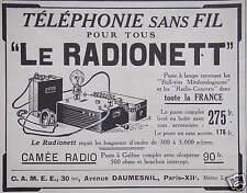 PUBLICITÉ CAMÉE RADIO TÉLÉPHONIE SANS FIL POUR TOUS LE RADIONETT