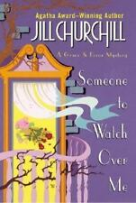 Someone to Watch Over Me (Grace & Favor Mysteries, No. 3) Churchill, Jill Hardc