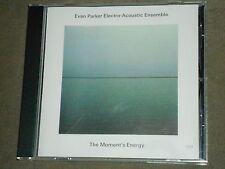 Evan Parker Electro-Acoustic Ensemble The Moment's Energy ECM CD
