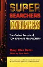 Super Searchers Do Business: The Online Secrets of Top Business-ExLibrary