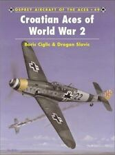 Aircraft of the Aces 49: Croatian Aces of World War 2