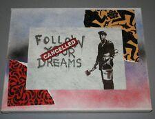 Follow Your Dreams Mixed Media Collage Art Canvas Spray Paint Banksy Graffiti