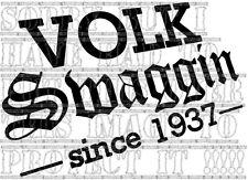 Volk SWAGGIN desde 1937 VW mk1 Golf GTI Splitty T4 T5 T25 T2 Vinyl Decal Sticker