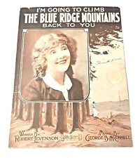 """I'm Going To Climb The Blue Ridge Mountains Back To You"" Sheet Music 1918"