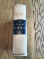 The Sexual Life Of Our Time In Relations To Modern Civilization Iwan Bloch M.D.