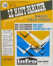 Le Haut parleur n°1132 - 1967 - Amplificateurs - Télévision couleur - Radio TSF