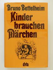 Kinder brauchen Märchen Bruno Bettelheim