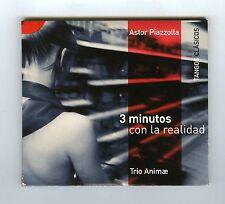 2 CDs ASTOR PIAZZOLLA TRIO ANIMAE 3 MINUTOS CON LA REALIDAD