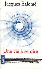 Livre Poche une vie à se dire Jacques Salomé book