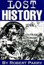 Lost History: Contras, Cocaine, the Press & 'Project Truth', , Parry, Robert, Go