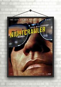 Nightcrawler Jake Gyllenhaal Classic Movie Poster Art Print A0 A1 A2 A3 A4 Maxi
