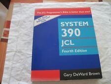 SYSTEM 390 JOB CONTROL LANGUAGE, 4TH EDITION By Gary Deward Brown