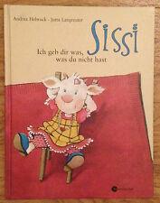 SISSI Ich geb dir was was du nicht hast Andrea Hebrock Jutta Langreuter 2003