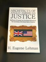 Architects of Anglo-American Justice by H. Eugene Lehman (English) Paperback Boo