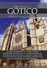 Breve Historia: BREVE HISTORIA DEL GÓTICO by Carlos Javier Taranilla de la...