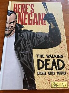 The Walking Dead: Here's Negan by Robert Kirkman (2017, Hardcover)