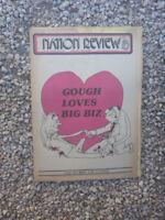 VINTAGE AUS NATION REVIEW NEWSPAPER. NOV 15 1974 - GOUGH LOVES BIG BIZ