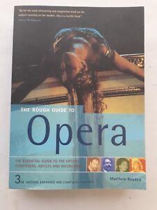 OPERA --- THE ROUGH GUIDE TO OPERA --- MATTHEW BOYDEN  ( RRP 16.99 )