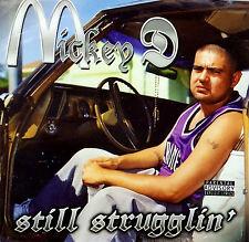 MICKEY D STILL STRUGGLIN LOWDOWN MINORITY MILITIA PROJECT AFFILIATED NORTENO RAP