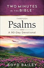 Two Minutes in the Bible® Through Psalms: A 90-Da